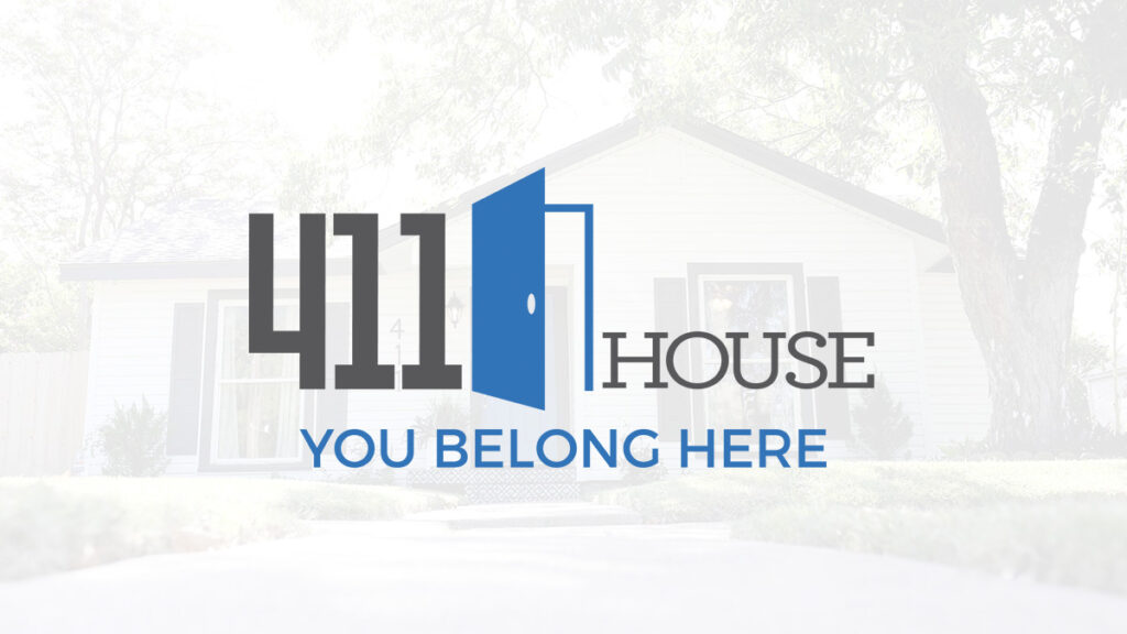 The 411 House, You Belong Here